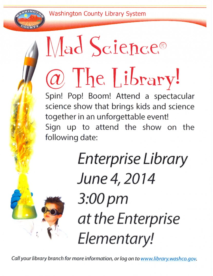 Mad Science at the Enterprise Library (June 4 at 3pm) Sign up now!