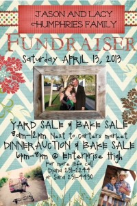 Jason & Lacy Humphries Family Fundraiser (Sat. April 13, 2013) Yard Sale, Bake Sale and Dinner Auction