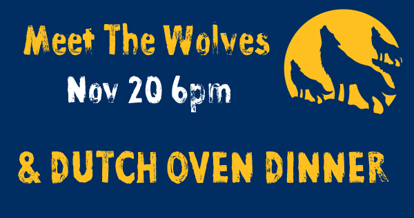 Meet the Wolves and Dinner (Nov. 20)