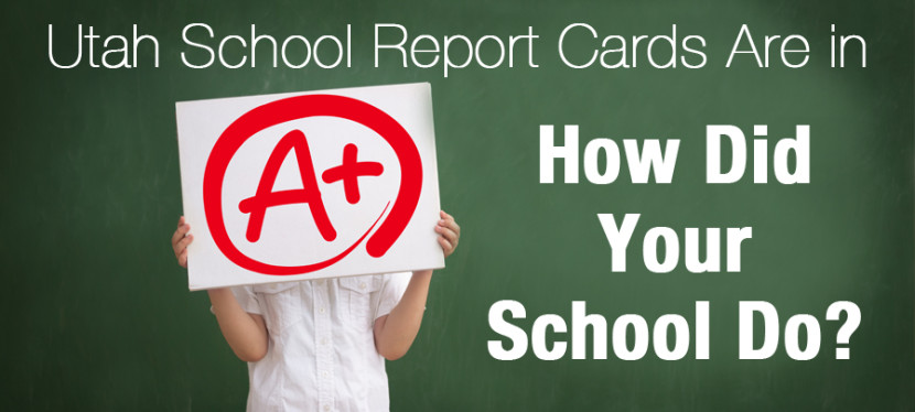 Utah School Report Cards Are in. How Did Your School Do?
