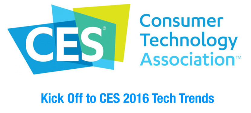 Kick Off to CES 2016 Tech Trends